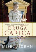 vesela knjiga valjevo druga carica roman o napoleonovom dvoru misel moran
