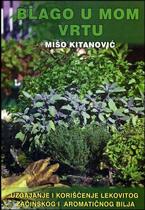 vesela knjiga valjevo blago u mom vrtu uzgajanje i koriscenje lekovitog zacinskog i aromaticnog bilja miso kitanovic 1