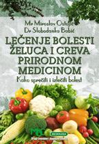 vesela knjiga valjevo lecenje bolesti zelutca i creva prirodnom medicinom slobodanka babic miroslav ostojic 1