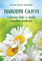 vesela knjiga valjevo narodni cajevi lekovito bilje u sluzbi narodne medicine stevan k starcinski 1