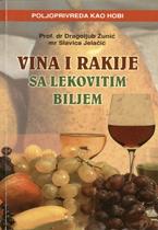 vesela knjiga valjevo vina i rakije sa lekovitim biljem dr dragoljub zunic mr slavica jelacic 1