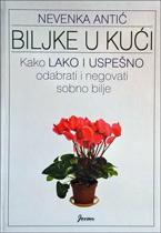 vesela knjiga valjevo biljke u kuci kako lako i uspesno odabrati i negovati sobno bilje 1