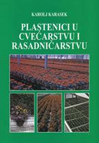 vesela knjiga valjevo plastenici u cvecarstvu i rasadnicarstvu karolj karasek 1