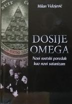vesela knjiga valjevo dosije omega novi svetski poredak kao novi satanizam milan vidojevic 1