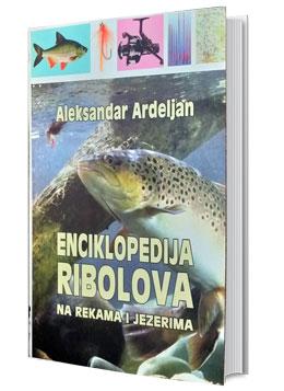 vesela knjiga valjevo enciklopedeija ribolova na rekama i jezerima aleksandar ardeljin