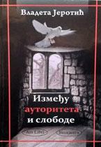vesela knjiga valjevo izmedju autoriteta i slobode vladeta jerotic 1
