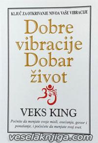 vesela knjiga valjevo dobre vibracije dobar zivot veks king 0