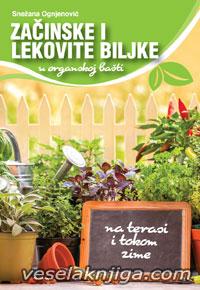 vesela knjiga valjevo zacinske i lekovite biljke u organskoj basti snezana ognjenovic 0