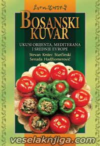 vesela knjiga valjevo bosanski kuvar stevan krstec starcinski senada hadziomerovic 0