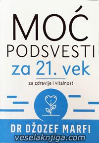 vesela knjiga valjevo moc podsvesti za zdravlje i vitalnost dzozef marfi 0