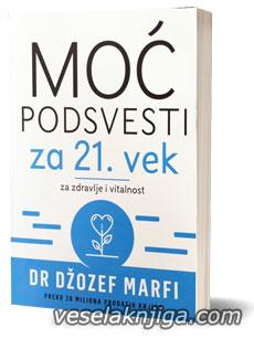 vesela knjiga valjevo moc podsvesti za zdravlje i vitalnost dzozef marfi