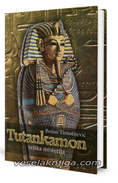 vesela knjiga valjevo tutankamon velika misterija bojan timotijevic