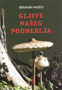 vesela knjiga valjevo gljive naseg podneblja ibrahim hadzic 0