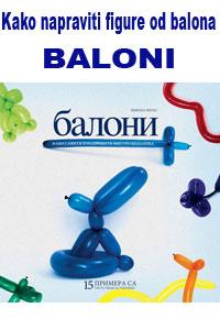 vesela knjiga valjevo baloni kako saviti i napraviti figure od balona 1