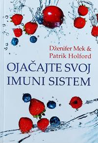 vesela knjiga valjevo ojacajte svoj imuni sistem dzenifer mek patrik holford 0