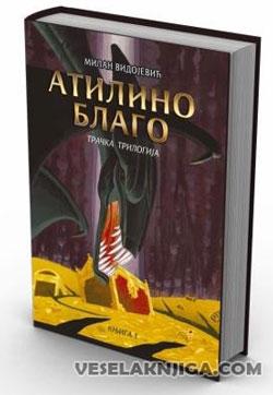 vesela knjiga valjevo atilino blago tracka trilogija knjiga 1 milan vidojevic 0