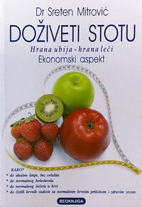vesela knjiga valjevo doziveti stotu hrana ubija hrana leci dr sreten mitrovic 0